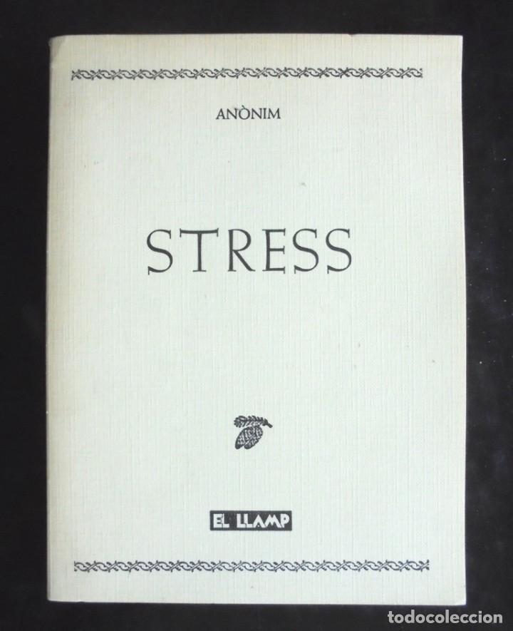 STRESS ANÒNIM 1985 EL LLAMP IMPECABLE LA CUCA AL CAU. MOLT BON ESTAT. (Libros de Segunda Mano (posteriores a 1936) - Literatura - Narrativa - Erótica)