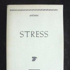 Livros em segunda mão: STRESS ANÒNIM 1985 EL LLAMP IMPECABLE LA CUCA AL CAU. MOLT BON ESTAT.. Lote 207552135