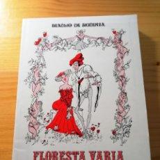 Libros de segunda mano: FLORESTA VARIA DE GRACIAS Y DESGRACIAS / BRAULIO DE SIGÜENZA / 10 RELATOS ERÓTICOS DEL SIGLO XVII. Lote 208148956