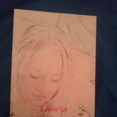 Libros de segunda mano: LUJURIA DESENFRENADA - NOVELA ERÓTICA. Lote 209339482
