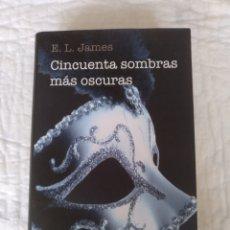 Libros de segunda mano: A CINCUENTA SOMBRAS MÁS OSCURAS. E L JAMES. RANDOM HOUSE MONDADORI CIRCULO DE LECTORES GREY LIBRO. Lote 252862135