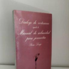 Libros de segunda mano: DIALOGO DE CORTESANAS-MANUAL DE URBANIDAD PARA JOVENCITAS, PIERRE LOUYS, TUSQUETS EDITORES, 1979. Lote 210029945