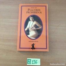 Libros de segunda mano: PLACERES PROHIBIDOS. Lote 210805375