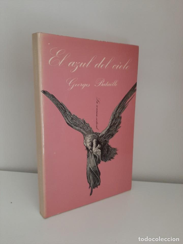 EL AZUL DEL CIELO, GEORGES BATAILLE, NOVELA EROTICA / EROTIC NARRATIVE, TUSQUETS EDITORES, 1985 (Libros de Segunda Mano (posteriores a 1936) - Literatura - Narrativa - Erótica)