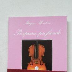 Libros de segunda mano: PÚRPURA PROFUNDO. (PREMIO SONRISA VERTICAL 2000). - MAYRA MONTERO - TUSQUETS EDITORES. TDK387. Lote 211691921