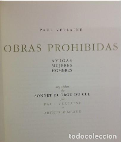 Libros de segunda mano: OBRAS PROHIBIDAS. PAUL VERLAINE y Arthur Rimbaud. Literatura erotica. Amigas, Mujeres, Hombres. - Foto 2 - 211722909
