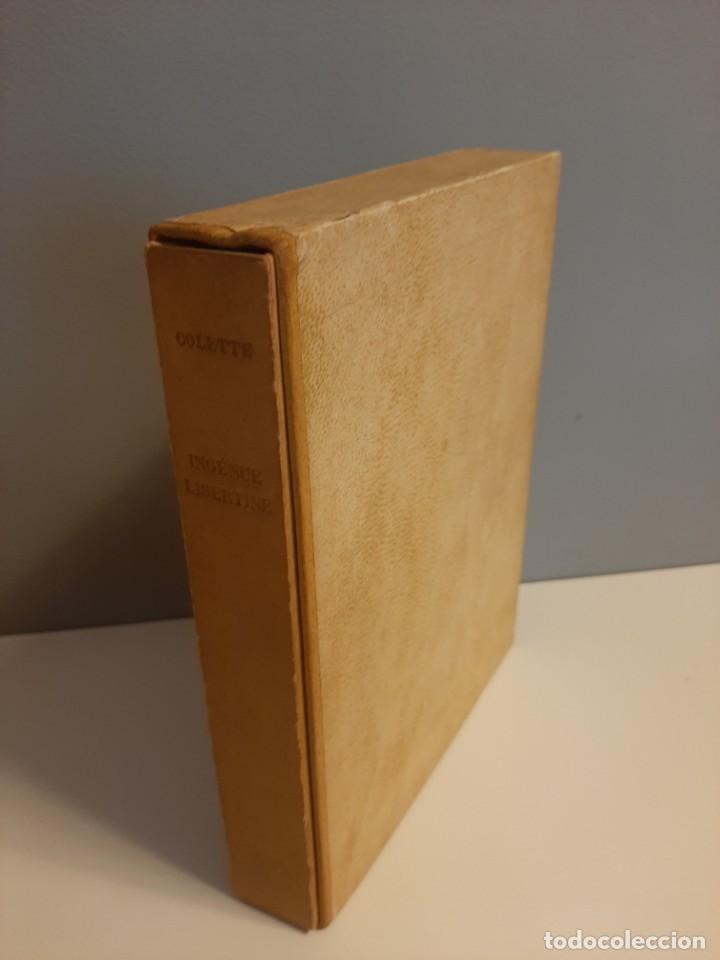 L´INGENUE LIBERTINE, COLLETE, NARRATIVA EROTICA, EJEMPLAR NUMERADO 2076 DE 3000, AÑOS 40 (Libros de Segunda Mano (posteriores a 1936) - Literatura - Narrativa - Erótica)