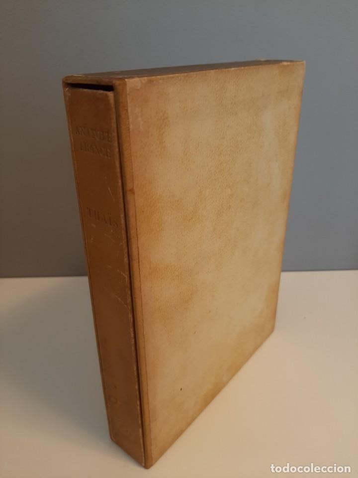 THAIS, ANATOLE FRANCE, NARRATIVA EROTICA, EJEMPLAR NUMERADO 974 DE 4000, AÑOS 40 (Libros de Segunda Mano (posteriores a 1936) - Literatura - Narrativa - Erótica)