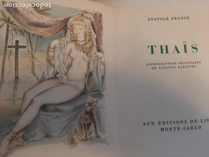 Libros de segunda mano: THAIS, ANATOLE FRANCE, NARRATIVA EROTICA, EJEMPLAR NUMERADO 974 DE 4000, AÑOS 40 - Foto 3 - 213276387