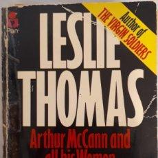 Libros de segunda mano: ARTHUR MCCANN AND ALL HIS WOMEN – LESLIE THOMAS. Lote 213677157