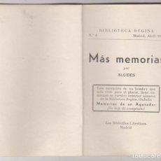 Livros em segunda mão: MÁS MEMORIAS POR ALCIDES. BIBLIOTECA REGINA Nº 4. EDITOR. LOA BIBLIÓFILOS LIBERTINOS. MADRID 1935. R. Lote 214633492