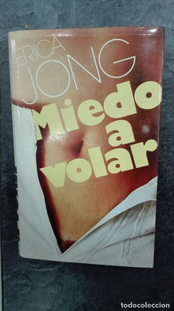 MIEDO A VOLAR (Libros de Segunda Mano (posteriores a 1936) - Literatura - Narrativa - Erótica)