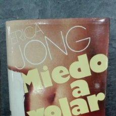 Libros de segunda mano: MIEDO A VOLAR. Lote 215096545