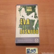 Libros de segunda mano: EVA AL DESNUDO. Lote 215309178
