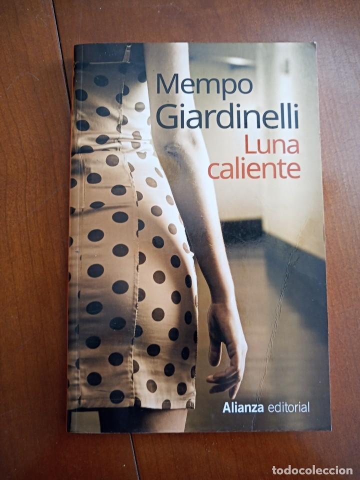 LUNA CALIENTE. MEMPO GIARDINELLI. (Libros de Segunda Mano (posteriores a 1936) - Literatura - Narrativa - Erótica)
