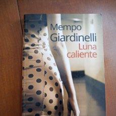 Libros de segunda mano: LUNA CALIENTE. Lote 216832192