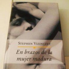Libros de segunda mano: STEPHEN VIZINCZEY EN BRAZOS DE LA MUJER MADURA. Lote 217161433