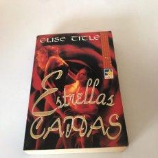 Libros de segunda mano: ESTRELLAS CAIDAS. Lote 217296288