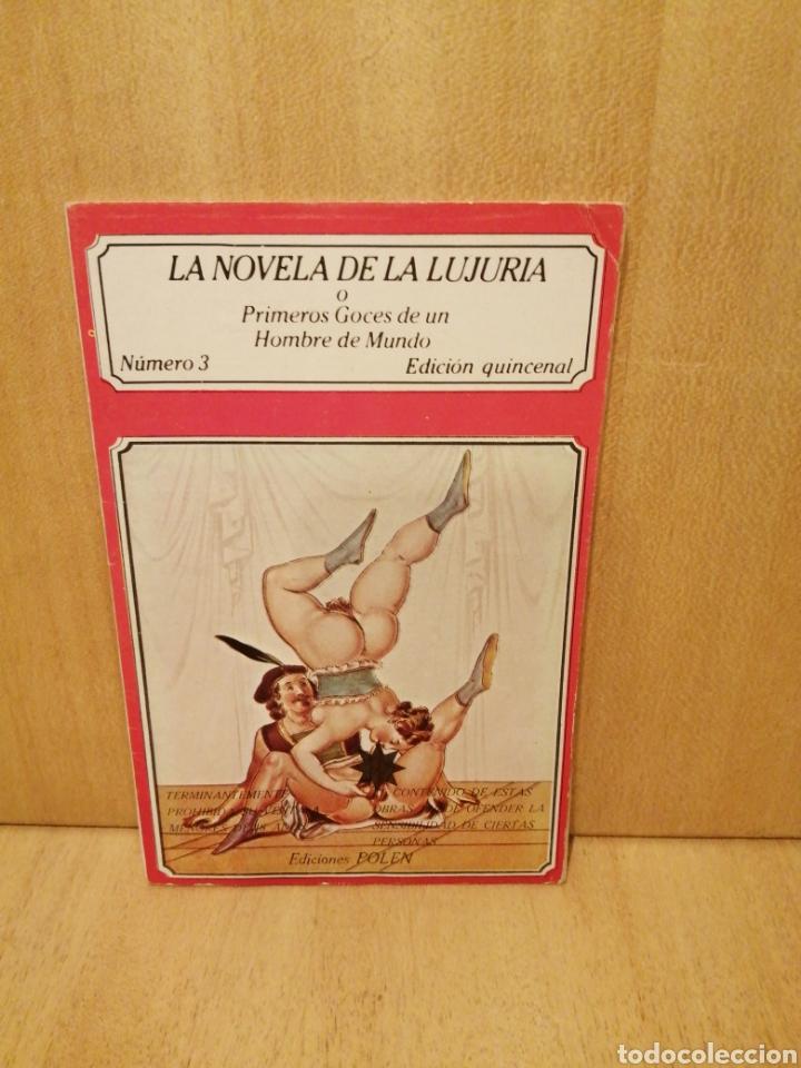 LA NOVELA DE LA LUJURIA. PRIMEROS GOCES DE UN HOMBRE DE MUNDO. NÚMERO 3. EDICIONES POLEN. (Libros de Segunda Mano (posteriores a 1936) - Literatura - Narrativa - Erótica)