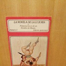 Livros em segunda mão: LA NOVELA DE LA LUJURIA. PRIMEROS GOCES DE UN HOMBRE DE MUNDO. NÚMERO 3. EDICIONES POLEN.. Lote 217617785
