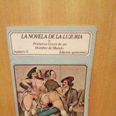 Livros em segunda mão: LA NOVELA DE LA LUJURIA. PRIMEROS GOCES DE UN HOMBRE DE MUNDO. NÚMERO 4. EDICIONES POLEN.. Lote 217617938