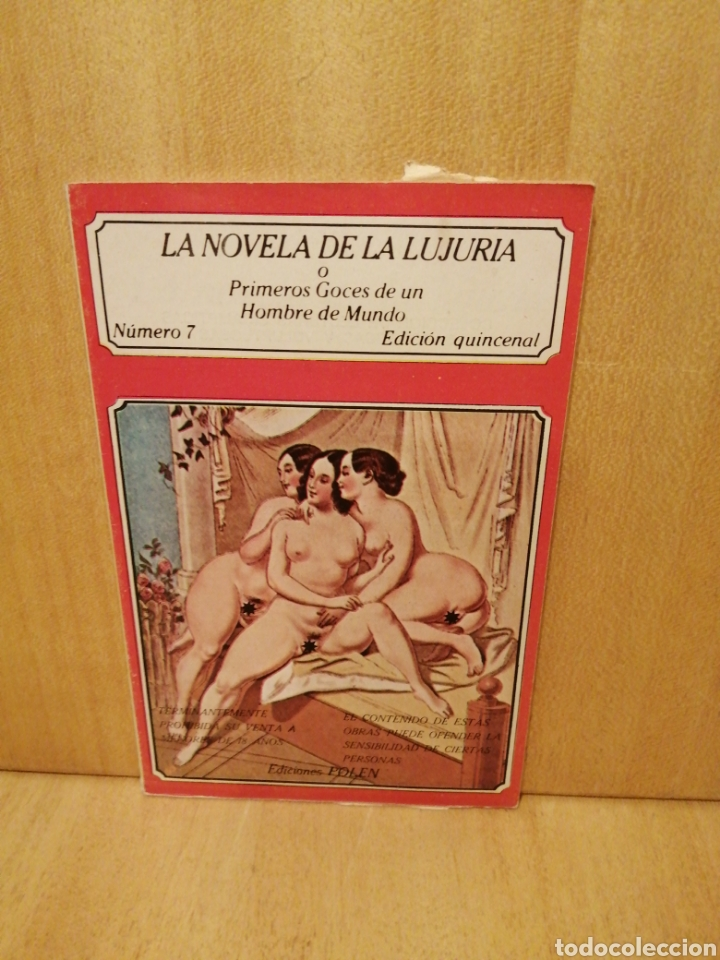 LA NOVELA DE LA LUJURIA. PRIMEROS GOCES DE UN HOMBRE DE MUNDO. NÚMERO 7. EDICIÓNES POLEN. (Libros de Segunda Mano (posteriores a 1936) - Literatura - Narrativa - Erótica)