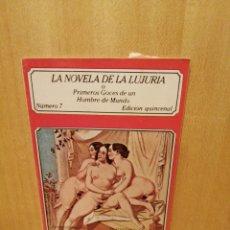 Livros em segunda mão: LA NOVELA DE LA LUJURIA. PRIMEROS GOCES DE UN HOMBRE DE MUNDO. NÚMERO 7. EDICIÓNES POLEN.. Lote 217618263