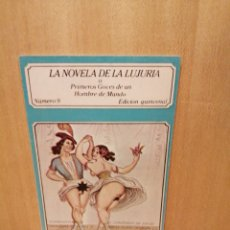 Livros em segunda mão: LA NOVELA DE LA LUJURIA. PRIMEROS GOCES DE UN HOMBRE DE MUNDO. NÚMERO 9. EDICIONES POLEN.. Lote 217618552