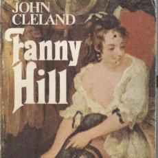 Libros de segunda mano: FANNY HILL DE OHN CLELAND. Lote 217934088