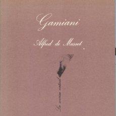 Libros de segunda mano: GAMINIANI DE ALFREDO DE MUSSET. Lote 217934148