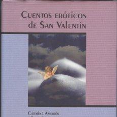 Libros de segunda mano: CUENTOS ERÓTICOS DE SAN VALENTÍN. Lote 217934400