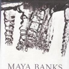 Libros de segunda mano: FERVOR DE MAYA BANKS. Lote 217934648