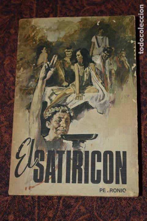 LIBRO EL SATIRICÓN DE PETRONIO EDICIONES RODEGAR 1971 (Libros de Segunda Mano (posteriores a 1936) - Literatura - Narrativa - Erótica)