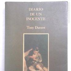Libros de segunda mano: TONY DUVERT - DIARIO DE UN INOCENTE (1989) / LITERATURA HOMOSEXUAL. Lote 82529336