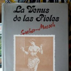 Libri di seconda mano: LEOPOLD VON SACHER-MASOCH . LA VENUS DE LAS PIELES. Lote 253239385