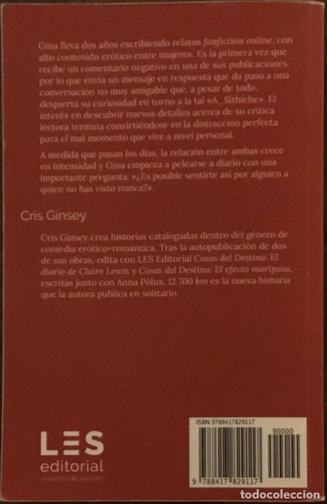 Libros de segunda mano: 12 700 km. Cris Ginsey LES Editorial . EROTISMO. LESBIANISMO - Foto 2 - 220689626