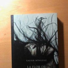 Libros de segunda mano: LA FLOR DE HANAKO. XAVIER MÍNGUEZ. EDITORIAL BROMERA. LITERATURA ERÓTICA.. Lote 221156287