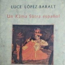 Libros de segunda mano: UN KAMA SUTRA ESPAÑOL. Lote 221501183