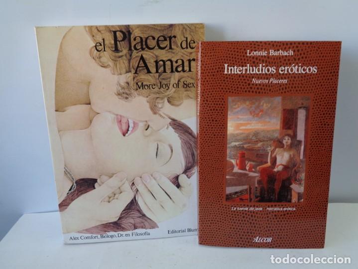 ¡¡ EROTISMO: EL PLACER DE AMAR Y INTERLUDIOS EROTICOS. !! (Libros de Segunda Mano (posteriores a 1936) - Literatura - Narrativa - Erótica)