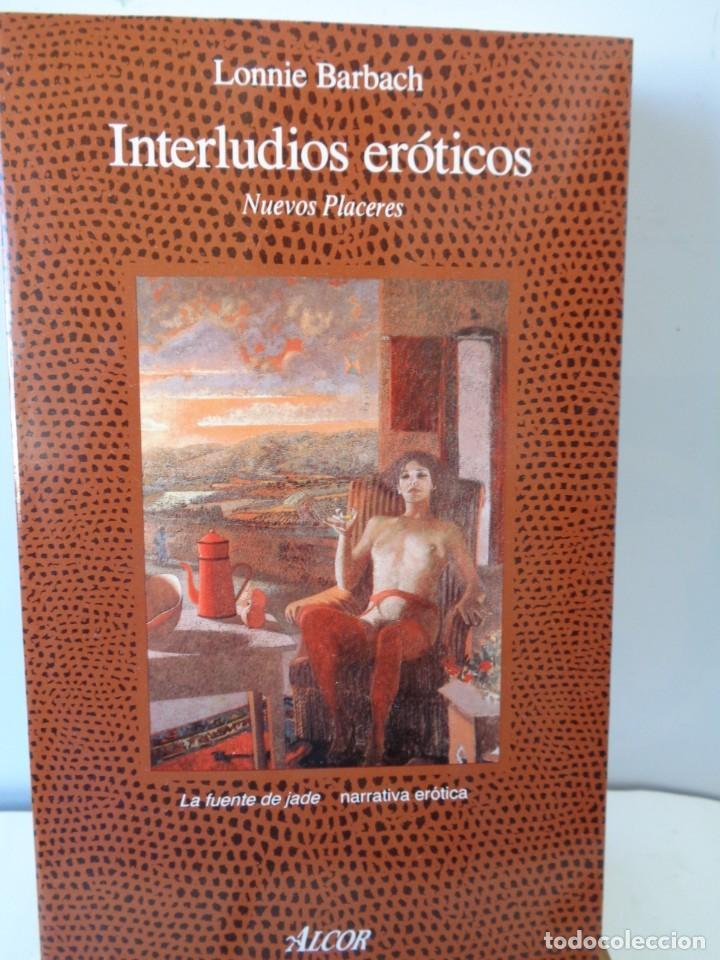 Libros de segunda mano: ¡¡ EROTISMO: EL PLACER DE AMAR Y INTERLUDIOS EROTICOS. !! - Foto 2 - 221768548