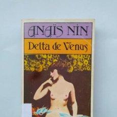 Libros de segunda mano: DELTA DE VENUS. - ANAÏS NIN. BRUGUERA LIBRO AMIGO Nº 1502-643. TDK544. Lote 221998742