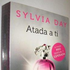 Libros de segunda mano: ATADA A TI - SYLVIA DAY. Lote 222689277