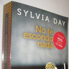 Libros de segunda mano: NO TE ESCONDO NADA - SYLVIA DAY. Lote 222689860