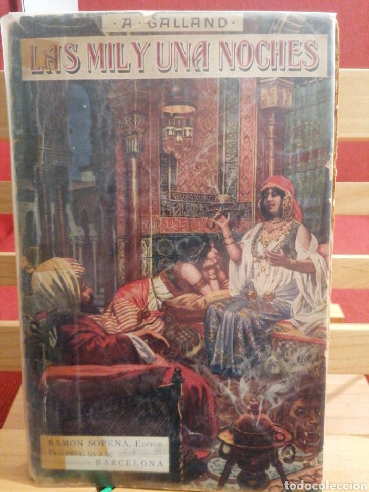 LAS MIL Y UNA NOCHES. A. GALLAND. CUENTOS ORIENTALES RAMON SOPENA, ED. BARCELONA, S/A. (CA.1940) (Libros de Segunda Mano (posteriores a 1936) - Literatura - Narrativa - Erótica)