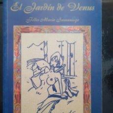 Livros em segunda mão: EL JARDÍN DE VENUS FÉLIX MARÍA SAMANIEGO COLECCIÓN LITERATURA ERÓTICA GARA 2000 ILUSTRADO. Lote 224980380
