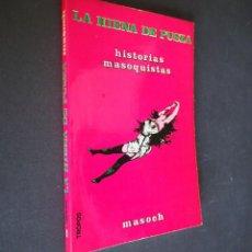 Libros de segunda mano: LA HIENA DE PUSZA.HISTORIAS MASOQUISTAS. MASOCH.1975 TROPOS.. Lote 225119987