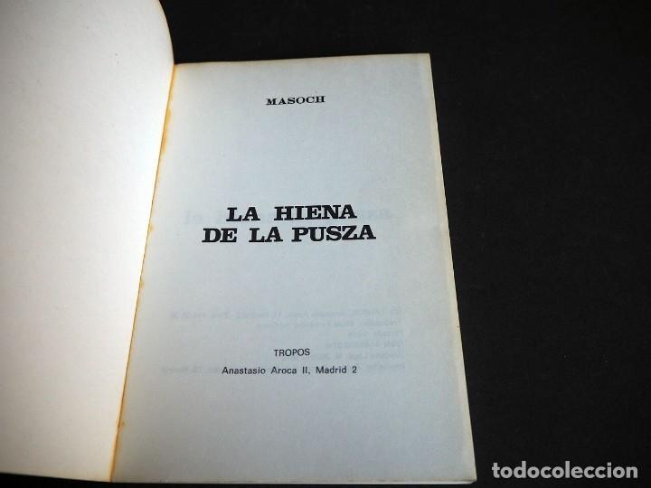 Libros de segunda mano: LA HIENA DE PUSZA.HISTORIAS MASOQUISTAS. MASOCH.1975 TROPOS. - Foto 3 - 225119987