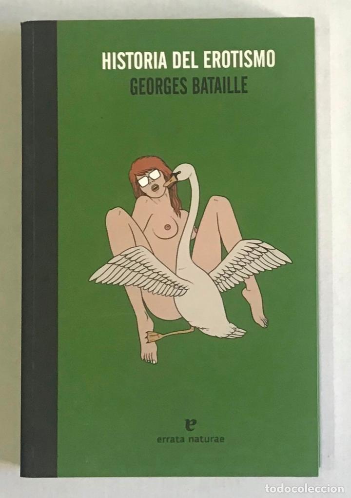 HISTORIA DEL EROTISMO. - BATAILLE, GEORGES. (Libros de Segunda Mano (posteriores a 1936) - Literatura - Narrativa - Erótica)