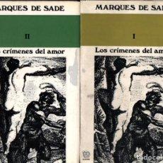 Libros de segunda mano: MARQUÉS DE SADE : LOS CRÍMENES DEL AMOR - DOS TOMOS (AL BORAK, 1971). Lote 227459730