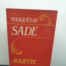 Libros de segunda mano: JULIETTE. MARQUÉS DE SADE. MITRE. 1985.. Lote 230030380